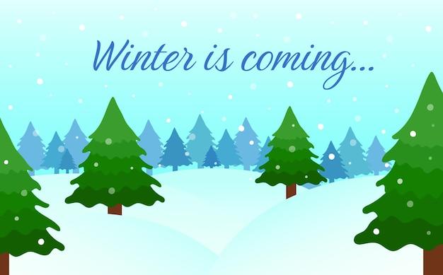 Paisaje de invierno. paisaje de bosque de abetos nevados. se acerca el invierno texto. ilustración vectorial.