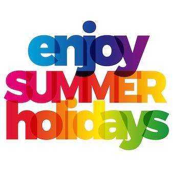La palabra disfrutar de la tarjeta de vacaciones de verano.