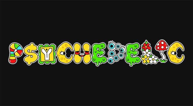 Palabra psicodélica, letras de estilo psicodélico trippy. ilustración de logotipo de personaje de dibujos animados de doodle dibujado a mano de vector.