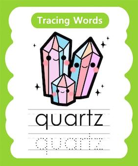 Palabras de práctica de escritura: alphabet tracing q - quartz