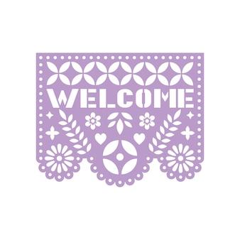Papel brillante con flores recortadas, formas geométricas y texto bienvenido