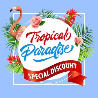 Paraíso tropical, cartel colorido de descuento especial. flamenco rosado, flores tropicales rojas