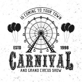 Parque de atracciones de carnaval y noria negro emblema, etiqueta, insignia o logotipo en estilo vintage aislado sobre fondo blanco.