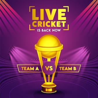 Los participantes del equipo a y b con la copa golden trophy en la vista del estadio púrpura para live cricket han vuelto ahora.