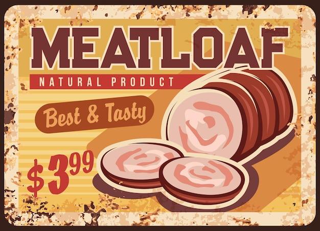 Pastel de carne, placa de metal oxidado de salchicha, cartel de chapa de óxido vintage para promoción de mercado de salchicha