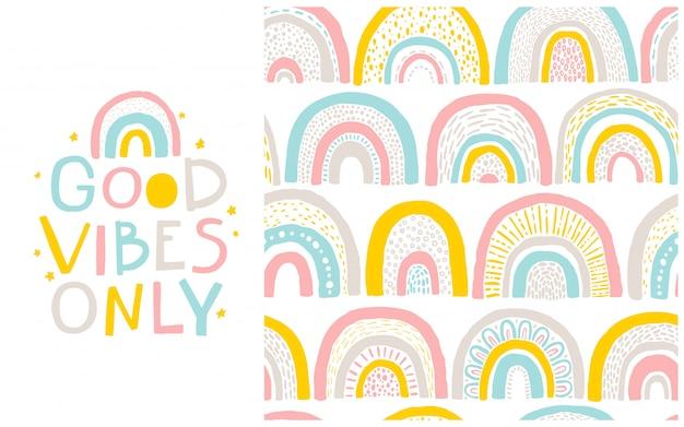 Patrón de arco iris y frase de letras. buena vibra solamente. ilustración de dibujos animados dibujados a mano en estilo escandinavo en una paleta de colores pastel. ideal para ropa de bebé, textiles, envases.