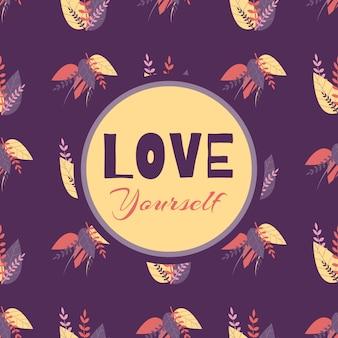 Patrón sin costuras, amor a ti mismo, motivar a las letras