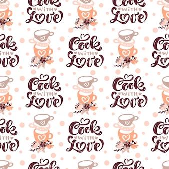 Patrón sin fisuras con herramientas de cocina y texto de caligrafía cocine con amor