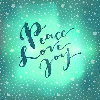 Paz amor alegría