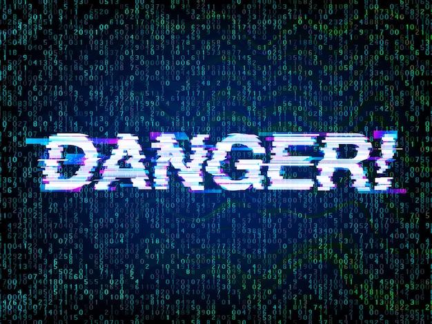 Peligro de inscripción en estilo glitch con fondo de código de computadora, atención con fallas. símbolo pirateado por computadora, programación, hacker y concepto de error de codificación
