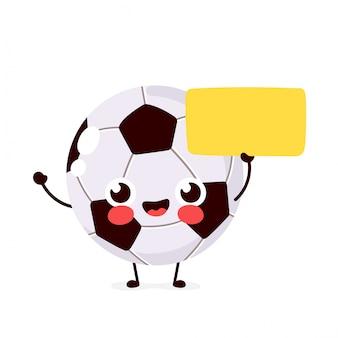 Pelota de fútbol feliz sonriente linda divertida con signo, placa de identificación. diseño de icono de ilustración de personaje de dibujos animados plano de vector. aislado sobre fondo blanco concepto de personaje de pelota de fútbol