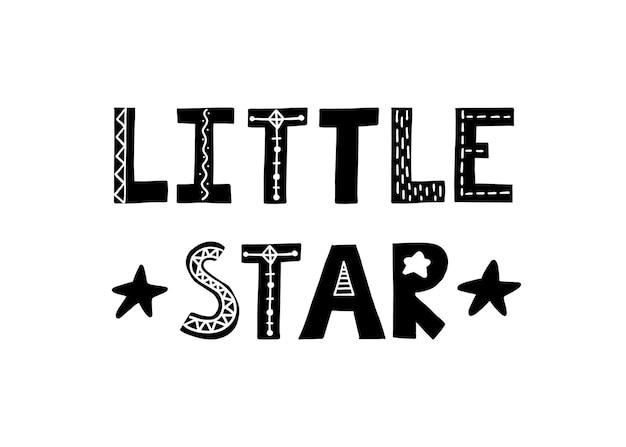 Pequeña estrella lindo cartel dibujado a mano con letras en estilo escandinavo