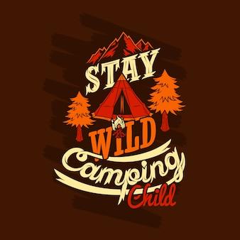 Permanecer salvaje camping niño diciendo citas