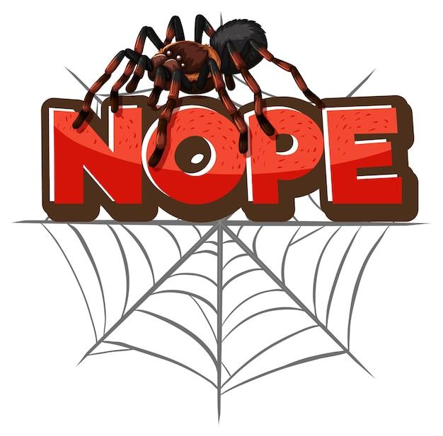 Personaje de dibujos animados de araña con banner de fuente nope aislado