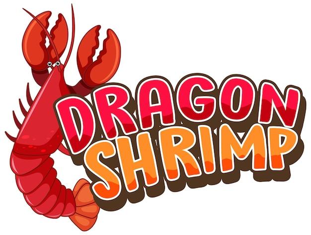 Personaje de dibujos animados de langosta con banner de fuente dragon shrimp aislado