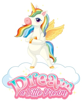 Personaje de dibujos animados de pegaso con banner de fuente dream a little dream