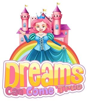 Personaje de dibujos animados de princesa con tipografía de fuente dreams can come true