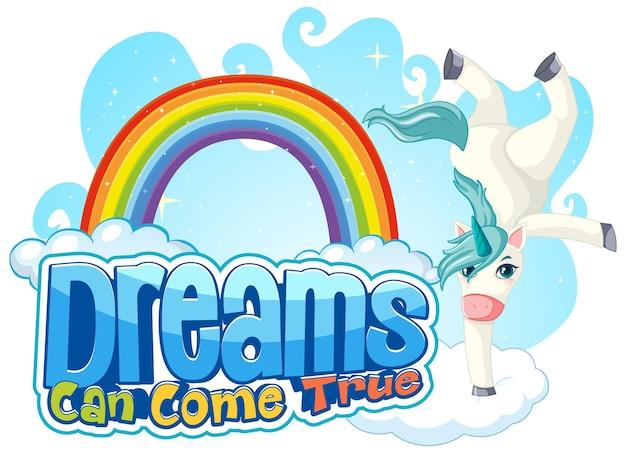 Personaje de dibujos animados de unicornio con banner de fuente dream can come true