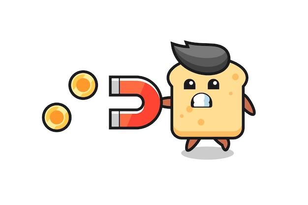 El personaje del pan sostiene un imán para atrapar las monedas de oro, diseño de estilo lindo para camiseta, pegatina, elemento de logotipo