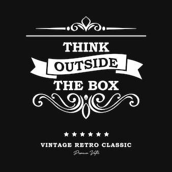 Piense fuera de la caja cita letras elemento de tipografía de diseño gráfico de inspiración de caligrafía