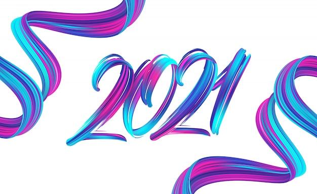 Pincelada pintura caligrafía de letras de 2021 feliz año nuevo