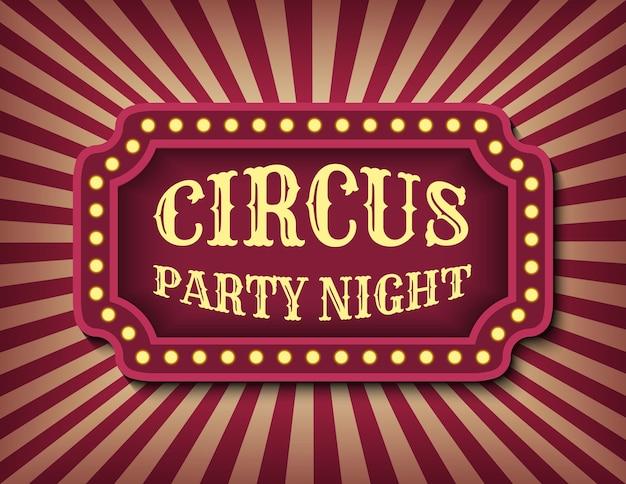 Plantilla de anuncio de noche de fiesta de circo de banner común. tema vintage de halloween. letrero de neón de cine retro que brilla intensamente. plantilla de banner de espectáculo de estilo circo.