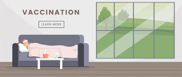 Plantilla de banner web plana de vacunación. página de inicio de inmunización médica, concepto de cartel de servicio de salud. hombre enfermo acostado con fiebre, ilustración de dibujos animados de infección de virus con tipografía