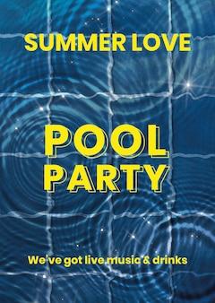 Plantilla de cartel de fiesta en la piscina, fondo de agua de vector, texto de amor de verano