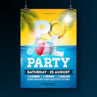 Plantilla de cartel fiesta de piscina de verano con pelota de playa y flotador