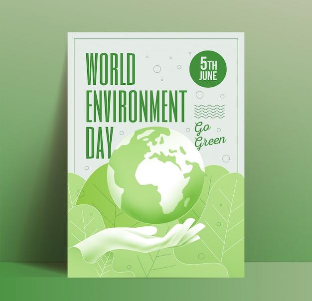 Plantilla de diseño de cartel del día mundial del medio ambiente con globo terráqueo por encima de la mano humana sobre fondo botánico de hojas verdes. vaya volante ecológico verde. ilustración