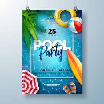 Plantilla de diseño de cartel de fiesta en la piscina de verano con hojas de palmera y pelota de playa