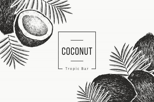 Plantilla de diseño de coco con hojas de palma. dibujado a mano ilustración de alimentos. grabado estilo planta exótica. retro fondo botánico tropical.