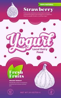 Plantilla de etiqueta de yogur de frutas y bayas. diseño de envases lácteos vectoriales abstractos. banner de tipografía moderna con burbujas y fondo de silueta de bosquejo de higos dibujados a mano. aislado.