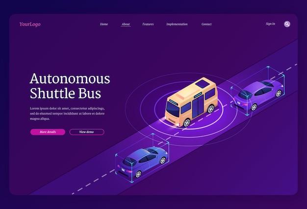 Plantilla de página de aterrizaje de autobús lanzadera autónoma. concepto de futuro transporte urbano inteligente, vehículos eléctricos sin conductor.