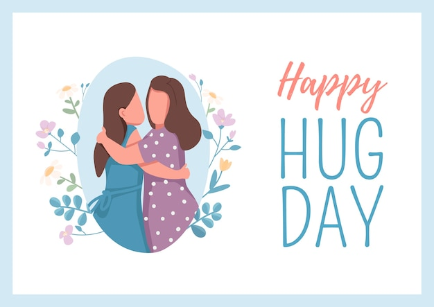 Plantilla plana del cartel del día del abrazo feliz. abrazos femeninos. abrazo de hermanos. pareja de mujer. folleto, folleto de diseño de concepto de una página con personajes de dibujos animados. folleto de vacaciones internacionales, folleto