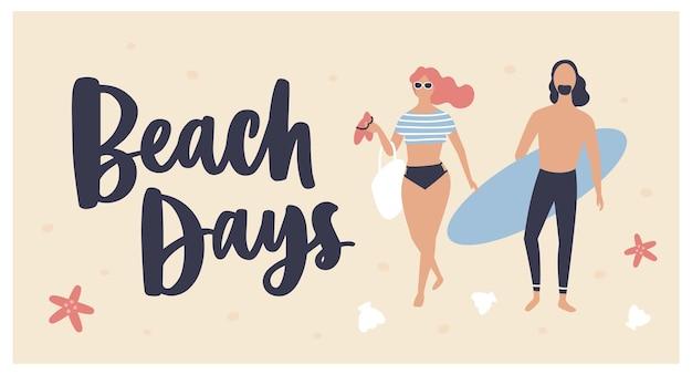Plantilla de postal de verano con mujer vestida con ropa de playa, surfista con tabla de surf y texto de beach days