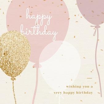 Plantilla de saludo de cumpleaños de globo en tono rosa y dorado
