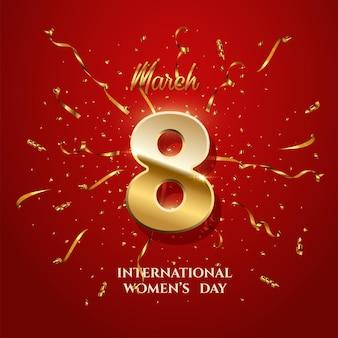 Plantilla de tarjeta de felicitación del día internacional de la mujer, número ocho con cintas doradas brillantes y confeti sobre fondo rojo.