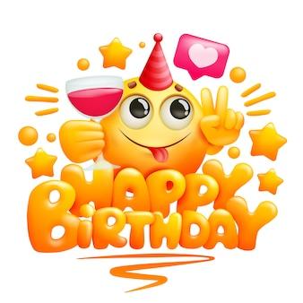 Plantilla de tarjeta de felicitación de feliz cumpleaños en estilo de dibujos animados. personaje emoji amarillo con copa de vino tinto