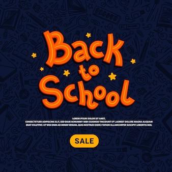 Plantilla de venta de regreso a la escuela. compras en línea de útiles escolares. ilustración de estilo doodle.