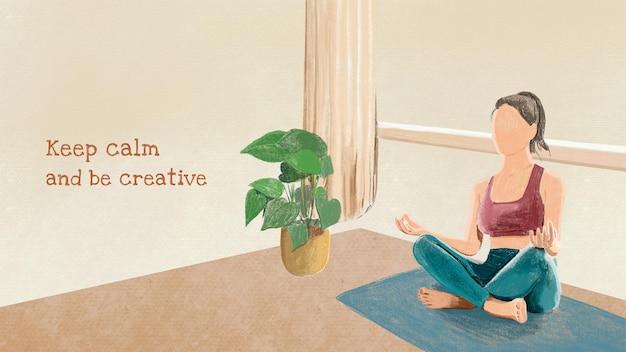 Plantilla de yoga con cita, mantén la calma y sé creativo.