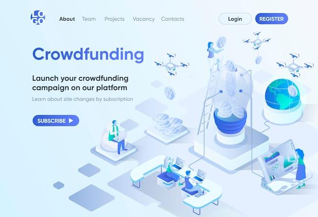 Plataforma de crowdfunding página de inicio isométrica. crowdsourcing y finanzas alternativas. plantilla de proyecto de recaudación de fondos para negocios para cms y creador de sitios web. escena de isometría con personajes de personas.