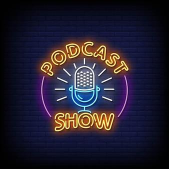 Podcast show vector de texto de estilo de letreros de neón