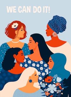 Podemos hacerlo cartel del día internacional de la mujer. ilustración con mujeres de diferentes nacionalidades y culturas.