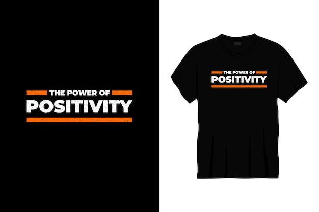 El poder del diseño de camiseta de tipografía de positividad