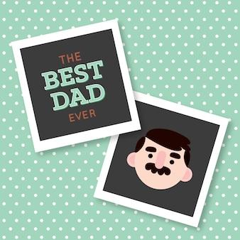 Polaroids del mejor papá