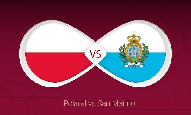 Polonia vs san marino en la competición de fútbol, grupo i. versus icono en el fondo del fútbol.