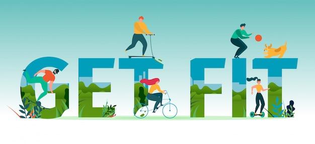 Poner en forma las letras motivacionales banner plano con dibujos animados pequeñas personas activas montando