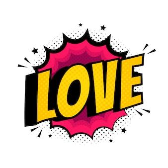 Pop art love word.