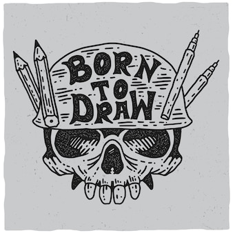 Póster nacido para dibujar